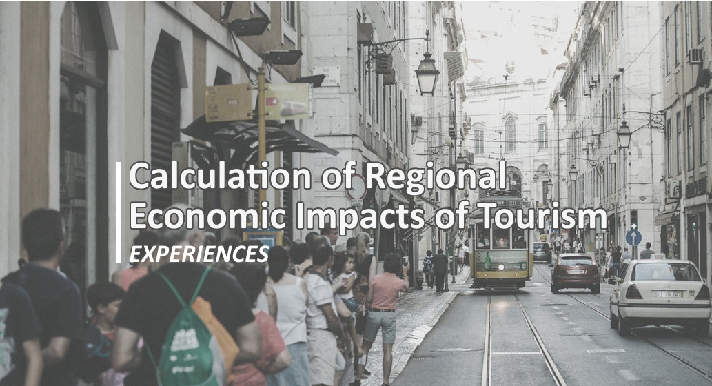Experiences – PhD on Calculation of Regional Economic Impacts of Tourism