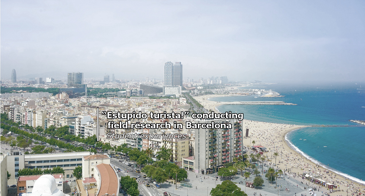 Student experiences: conducting field research in Barcelona